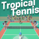 Tropical Tennis
