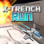X Trench Run